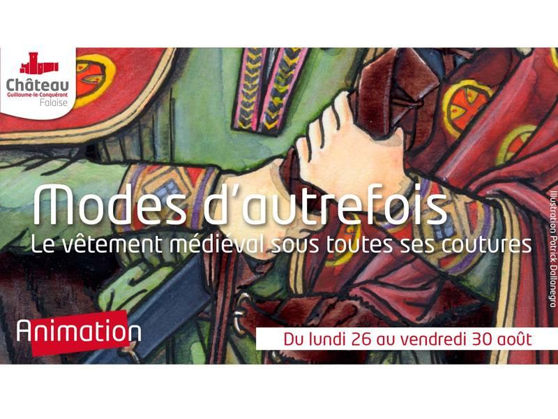 Animation « Modes d'autrefois » au château Guillaume-le-Conquérant